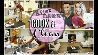 COOK & CLEAN WITH ME 2018 | AFTER DARK EXTREME CLEANING MOTIVATION