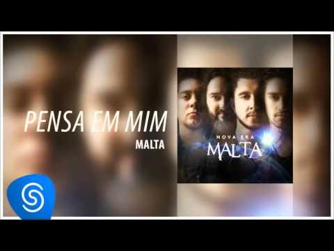 Malta - Pensa em Mim (Álbum Nova Era) [Áudio Oficial]