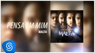 Malta - Pensa em Mim (Álbum Nova Era) [Áudio Oficial] thumbnail