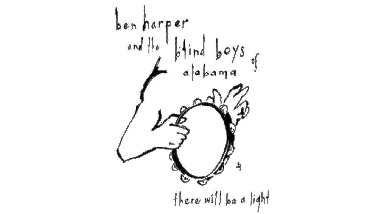 Ben Harper There Will Be A Light