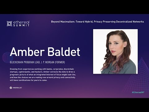 Beyond Maximalism Toward Hybrid, Privacy Preserving #Decentralized Networks by AMBER BALDET