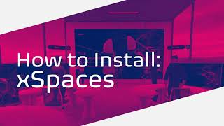 xSpaces installation tutorial for Oculus Quests