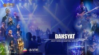 Dahsyat/Magnificent - Bethel Worship