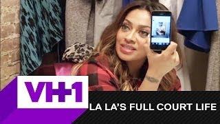 La La's Full Court Life + La La Hires A New Assistant + VH1