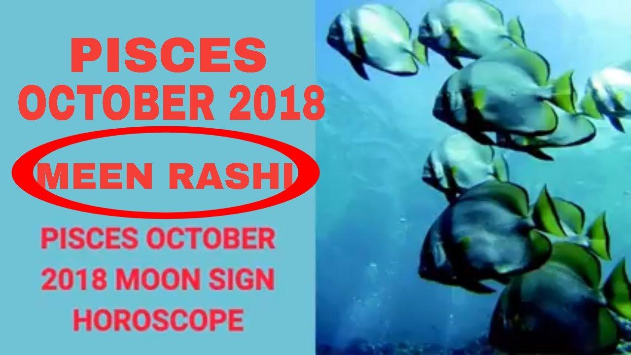 Pisces (Meen Rashi) October 2018 Horoscope | Pisces Astrology Moon Sign  Vedic Predictions