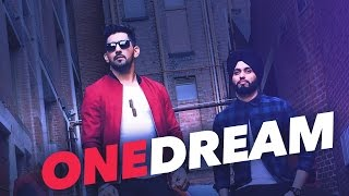 One Dream | Babbal Rai & Preet Hundal | Full Music Video With Lyrics | Latest Punjabi Song