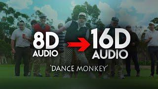 Download Tones And I - Dance Monkey [16D AUDIO   NOT 8D] 🎧