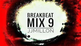 Breakbeat Mix 9 - 2019 - breaks Music