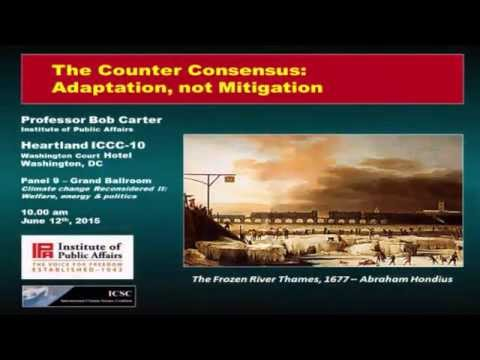 Bob Carter - Warmaholics and their Hubris - 10th IC Climate Change