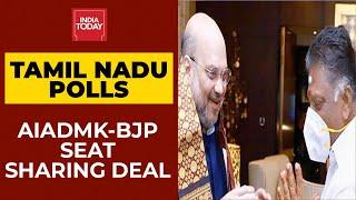 Tamil Nadu Polls: BJP-AIADMK Seat Sharing Deal Locked  WATCH This Report India Today's Pramod Madhav