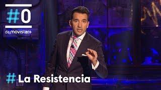 LA RESISTENCIA - Monólogo de Miguel Lago | #LaResistencia 22.02.2018