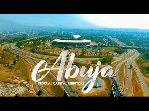 ABUJA, Nigeria's Center of Unity || Federal Capital Territory || Nigeria || 2021