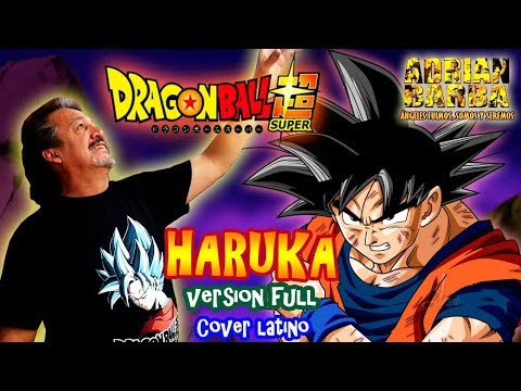 Adrian Barba -  Haruka (Version Full) Dragon Ball Super ED 9 cover latino
