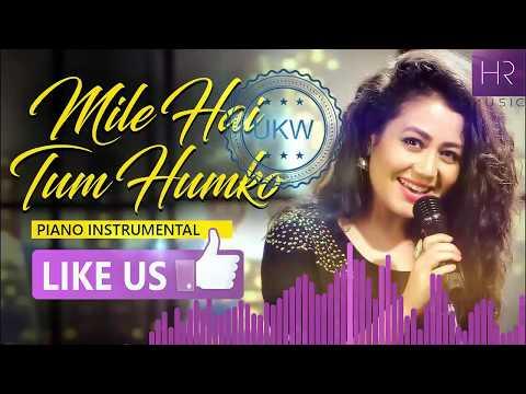 Mile Ho Tum -instrumental music- Reprise Version | Neha Kakkar | Tony Kakkar | Specials by UKW