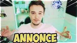ANNONCE SÉRIEUSE !
