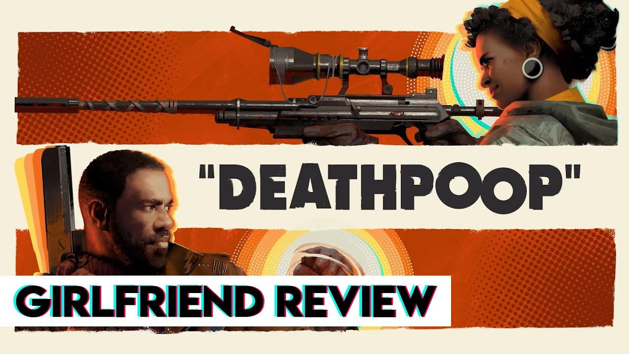 Is Deathloop really a masterpiece? | Girlfriend Reviews
