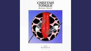 Cheetah Tongue (Benson Remix)
