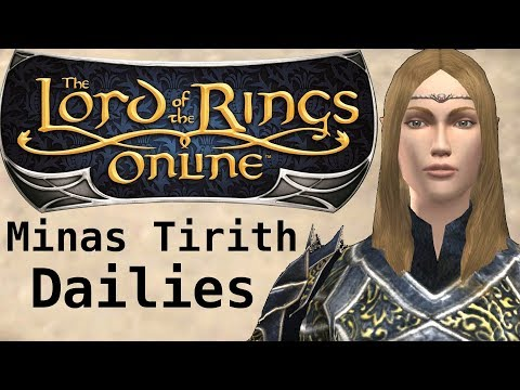 LOTRO -- How To Do Your Minas Tirith Daily Quests