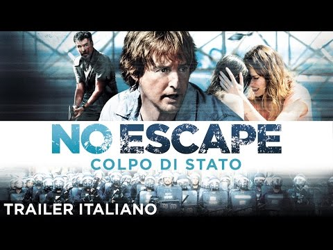 NO ESCAPE - COLPO DI STATO Trailer italiano