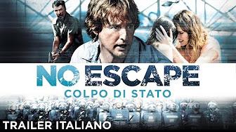 No escape - Colpo di stato Film Completo Streaming ...