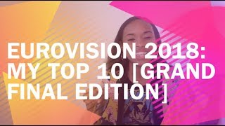Eurovision 2018: My Top 10 [Grand Final Edition]