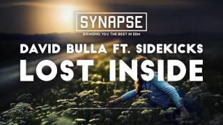 David Bulla ft. Sidekicks - Lost Inside [Free]