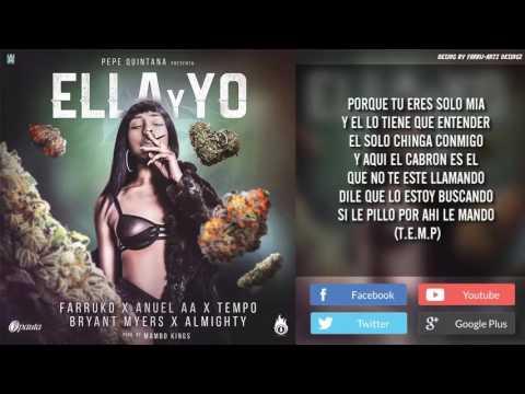 Ella Y Yo Letra  Farruko Ft  Anuel AA, Tempo, Bryant Myers Y Almighty