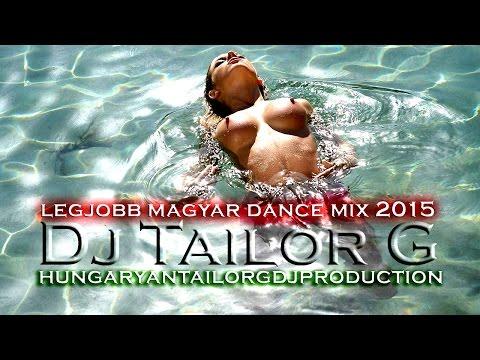 ♪ ▀█▀ Tailor G - Legjobb Magyar Dance Mix 2015 ♪