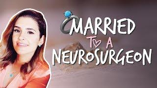 Married to a neurosurgeon