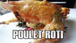 Ma recette du Poulet Rôti aux herbes, moelleux et croustillant ! | Maman Cuisine