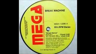 BREAK MACHINE - Street Dance (Vocal) [HQ]