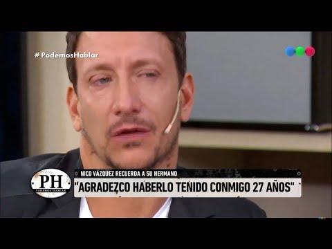 Nico Vázquez y el emocionante recuerdo de su hermano - Podemos Hablar