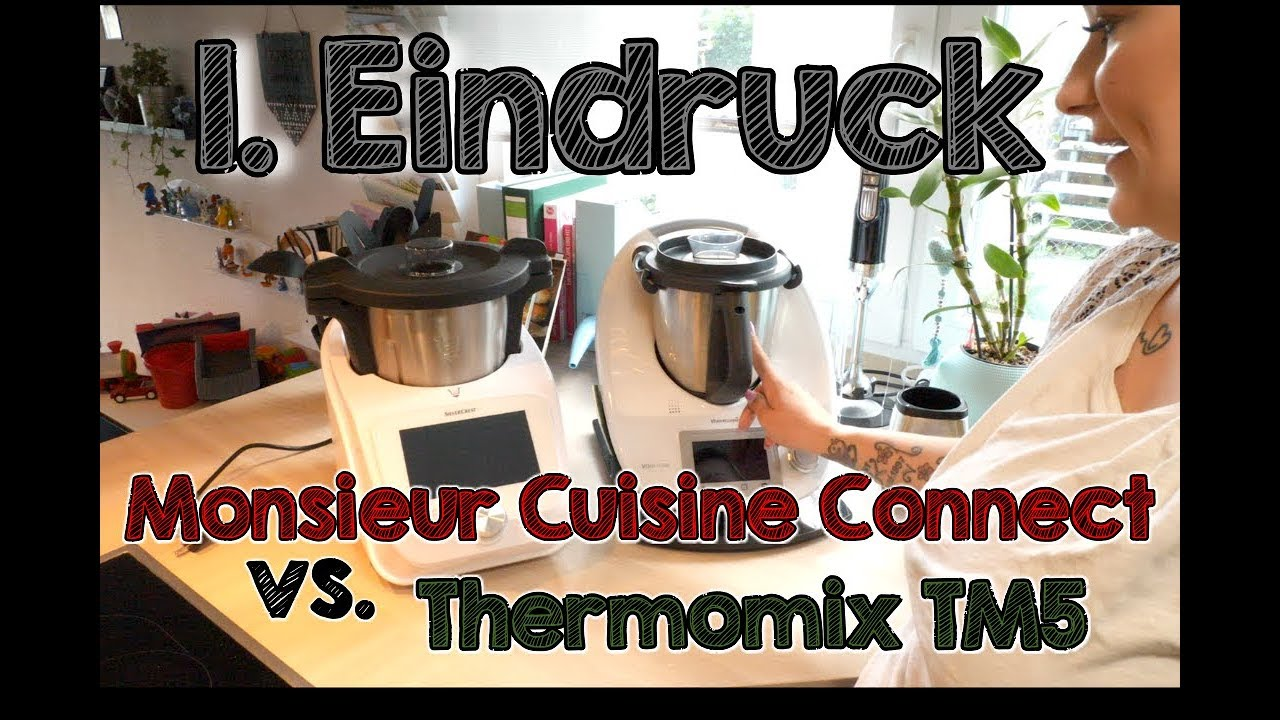 Unboxing & 1. Eindruck | Monsieur Cuisine Connect vs. Thermomix® TM5 ...