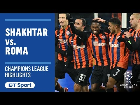 Champions League Highlights: Shakhtar Donetsk 2-1 Roma