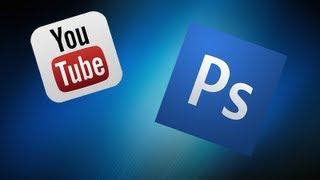 Видеоурок : Как сделать фон для ютуба 2013 , через Photoshop