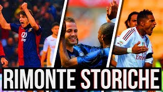 5 RIMONTE che hanno Scritto la STORIA della Serie A