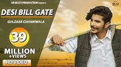 GULZAAR CHHANIWALA : DESI BILL GATE (Full Video)   Latest Haryanvi Songs Haryanavi 2019   Hr Beats
