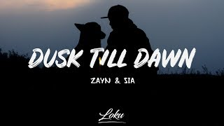 Download ZAYN - Dusk Till Dawn (Lyrics) ft. Sia