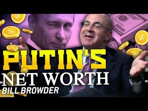 PUTIN'S REAL NET WORTH - Bill Browder