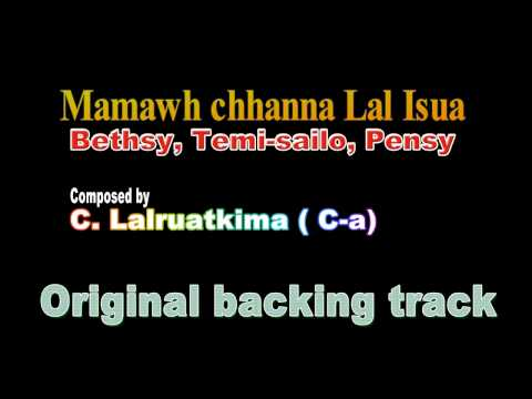 Mamawh chhanna Lal Isua - Karoake