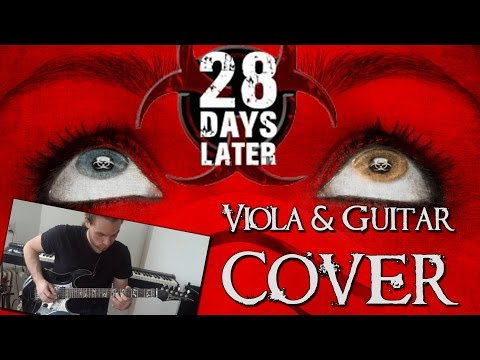 28 Days Later... Main Theme Guitar and Viola Cover Playthrough (Originally Composed by John Murphy)
