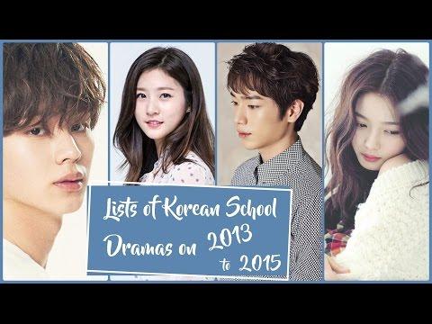 Lists of Korean School Dramas on 2013 - 2015