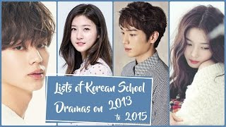 Video Lists of Korean School Dramas on 2013 - 2015 download MP3, 3GP, MP4, WEBM, AVI, FLV Oktober 2018