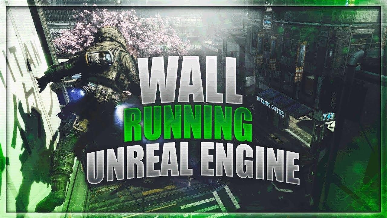 Unreal engine 4 wall running character blueprint download free unreal engine 4 wall running character blueprint download free malvernweather Choice Image