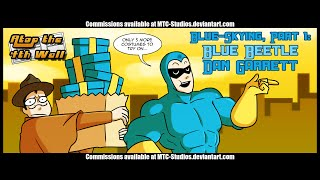 Blue-Skying, Part 1: Blue Beetle Dan Garret Part 1 - Atop the Fourth Wall