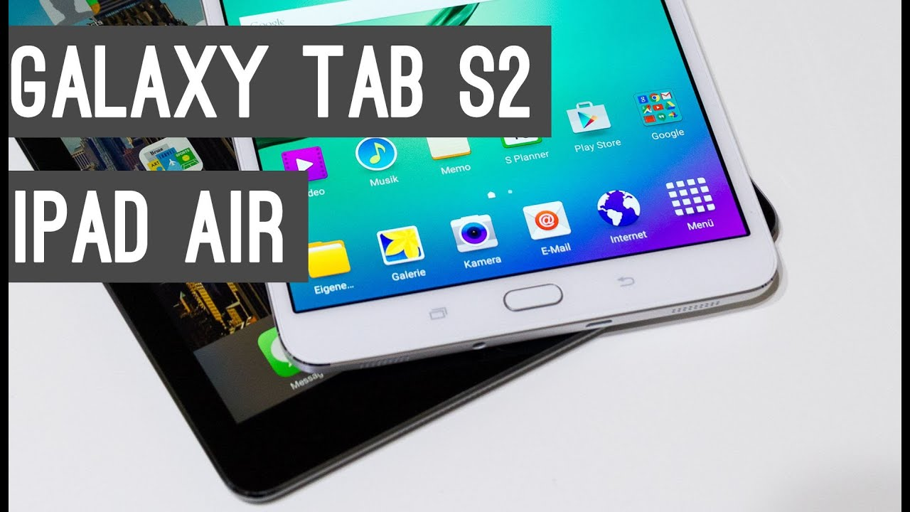 samsung galaxy tab s2 vs ipad air tablet vergleich. Black Bedroom Furniture Sets. Home Design Ideas