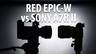 Camera Comparison: Red Epic W vs Sony A7RII