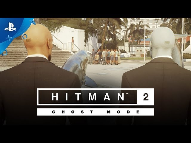 Hitman 2 - Ghost Mode Gameplay Reveal | PS4