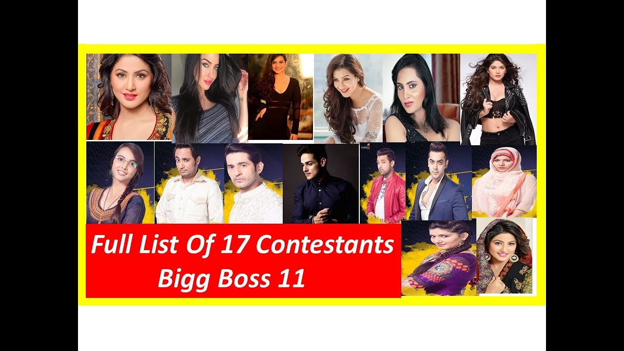 Bigg Boss 11 Contestants Name Full List With Photo 2017 17 Contestants Of  Bigg Boss 11