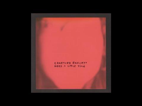 Courtney Barnett - Need a Little Time